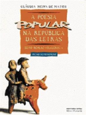 A poesia popular na república das letras: