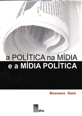 A política na mídia e a mídia política