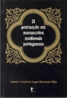 A Pontuação em Manuscritos Medievais Portugueses