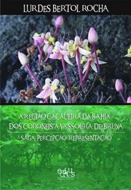A região cacaueira da Bahia