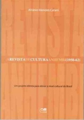 A Revista de cultura anhembi (1950-62): um projeto elitista para elevar o nível cultural do Brasil