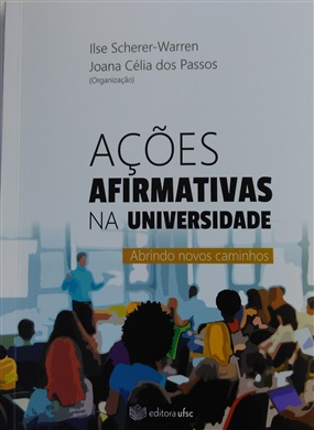 Ações Afirmativas na Universidade abrindo novos caminhos