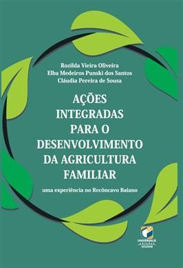 AÇÕES INTEGRADAS PARA O DESENVOLVIMENTO DA AGRICULTURA FAMILIAR