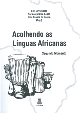 ACOLHENDO AS LÍNGUAS AFRICANAS - Segundo momento