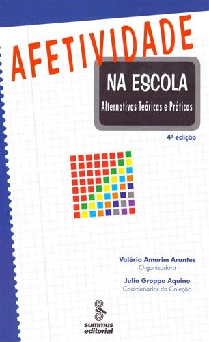 Afetividade na escola: alternativas teóricas e práticas