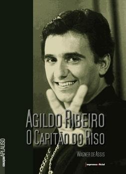 Agildo Ribeiro(Coleção Aplauso - Especial)