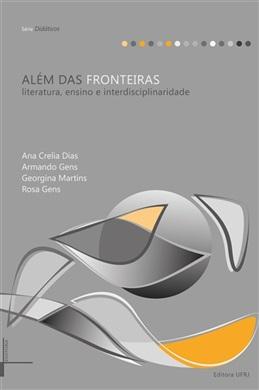Além das fronteiras: literatura, ensino e interdisciplinaridade
