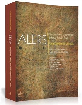 ALERS - Atlas Linguístico-Etnográfico da Região Sul do Brasil: Cartas Fonéticas e Morfossintáticas vol. II ( Edição estogada)