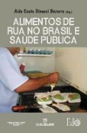 Alimentos de Rua no Brasil e Saúde Pública