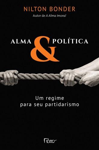 Alma e política: Um regime para seu partidarismo
