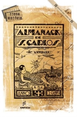 Almanack Annuario de São Carlos - 1928  (fac-simile)