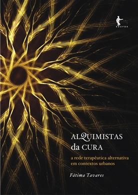 Alquimistas da cura: a rede terapêutica alternativa em contextos urbanos