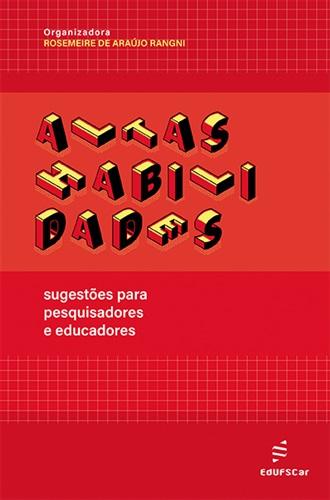 Lançamento do Livro: Altas habilidades: sugestões para pesquisadores e educadores