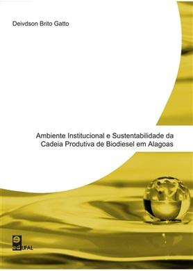 Ambiente institucional e sustentabilidade da cadeia produtiva do biodiesel em Alagoas