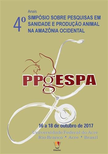 Anais do 4º Simpósio de Pesquisa sobre Sanidade e Produção Animal da Amazônia Ocidental