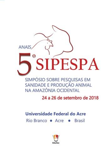 Anais do 5º Simpósio de Pesquisa sobre Sanidade e Produção Animal da Amazônia Ocidental