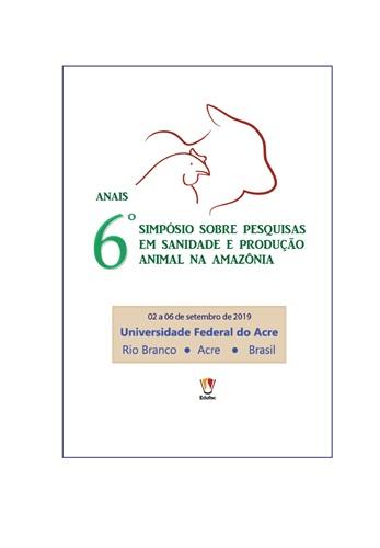 Anais do 6º Simpósio sobre Pesquisas em Sanidade e Produção Animal na Amazônia