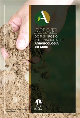 Anais do I Simpósio Internacional de Agroecologia do Acre