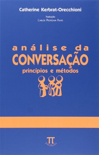 Análise da Conversação: Princípios e Métodos- Volume II