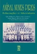ANÍBAL NUNES PIRES - EDUCAÇÃO E LITERATURA