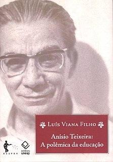 Anísio Teixeira: a polêmica da educação