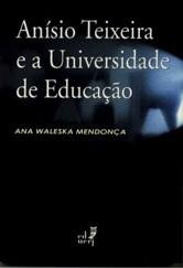 Anísio Texeira e a Universidade de Educação