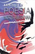 ANTOLOGIA DE POESIA NORTE-AMERICANA CONTEMPORÂNEA