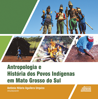Antropologia e História dos Povos Indígenas em Mato Grosso do Sul
