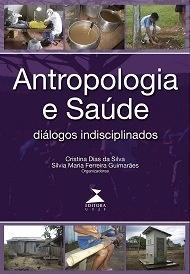 Antropologia e saúde: diálogos indisciplinados