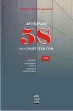 APLICANDO 5S NA CONSTRUÇÃO CIVIL
