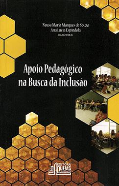 Apoio Pedagógico na Busca da Inclusão: Ações Colaborativas Entre Universidade e Escola Fundamental