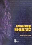 Aprendendo com Hipócrates: aspectos da história da medicina