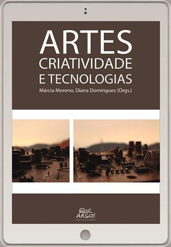 Artes: criatividade e tecnologias
