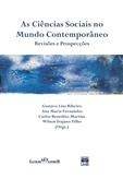As Ciências Sociais no Mundo Contemporâneo: revisões e prospecções