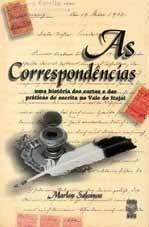 AS CORRESPONDÊNCIAS: UMA HISTÓRIA DAS CARTAS E DAS PRÁTICAS DE ESCRITA NO VALE DO ITAJAÍ
