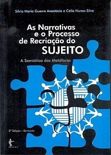 As narrativas e o processo de recriação do sujeito: a semiótica das metáforas