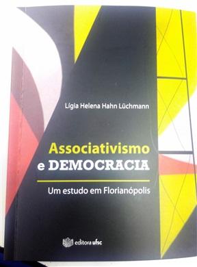 ASSOCIATIVISMO E DEMOCRACIA - Um estudo em Florianópolis