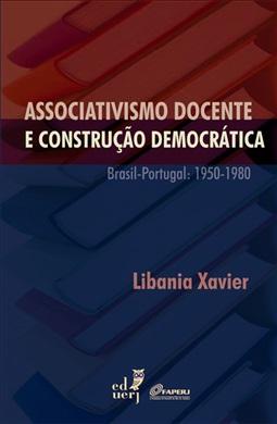 Associativismo docente e construção democrática  Brasil-Portugal: 1950-1980