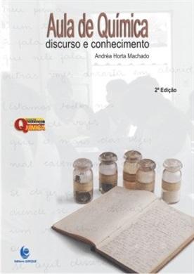 Aula de Química: Discurso e Conhecimento