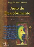 Auto do descobrimento: O romanceiro de vagas descobertas (2ª edição)