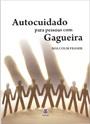AUTOCUIDADO PARA PESSOAS COM GAGUEIRA