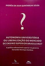 Autonomia universitária ou liberação do mercado de ensino superior brasileiro?