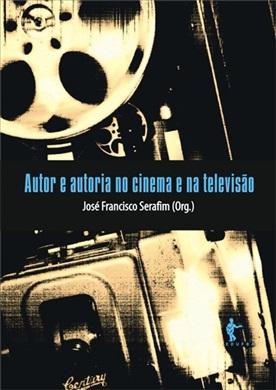 Autor e autoria no cinema e na televisão