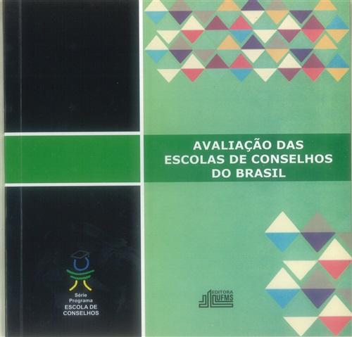 Avaliação das Escolas de Conselhos do Brasil