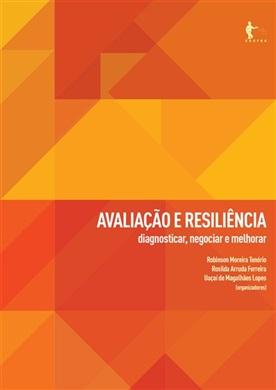 Avaliação e resiliência: diagnosticar, negociar e melhorar