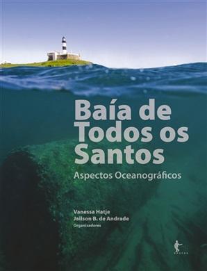 Baía de Todos os Santos: aspectos oceanográficos