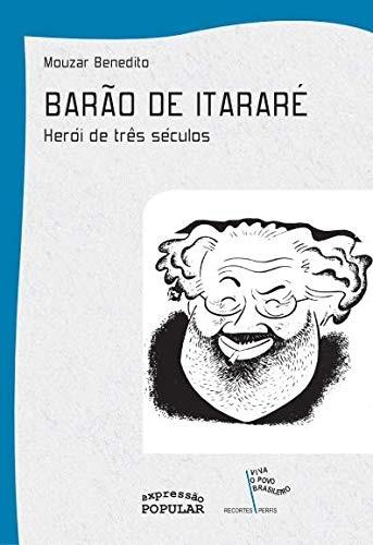 Barão de Itararé: Herói de Três Séculos - Edição de bolso