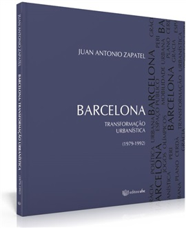 Barcelona: transformação urbanística (1979 - 1992)