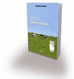 Bases Práticas para a Produção de Leite a Pasto