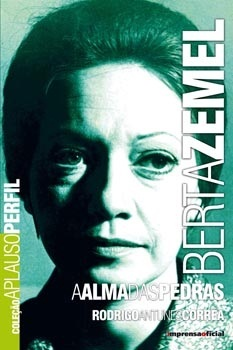 Berta Zemel - A alma das pedras